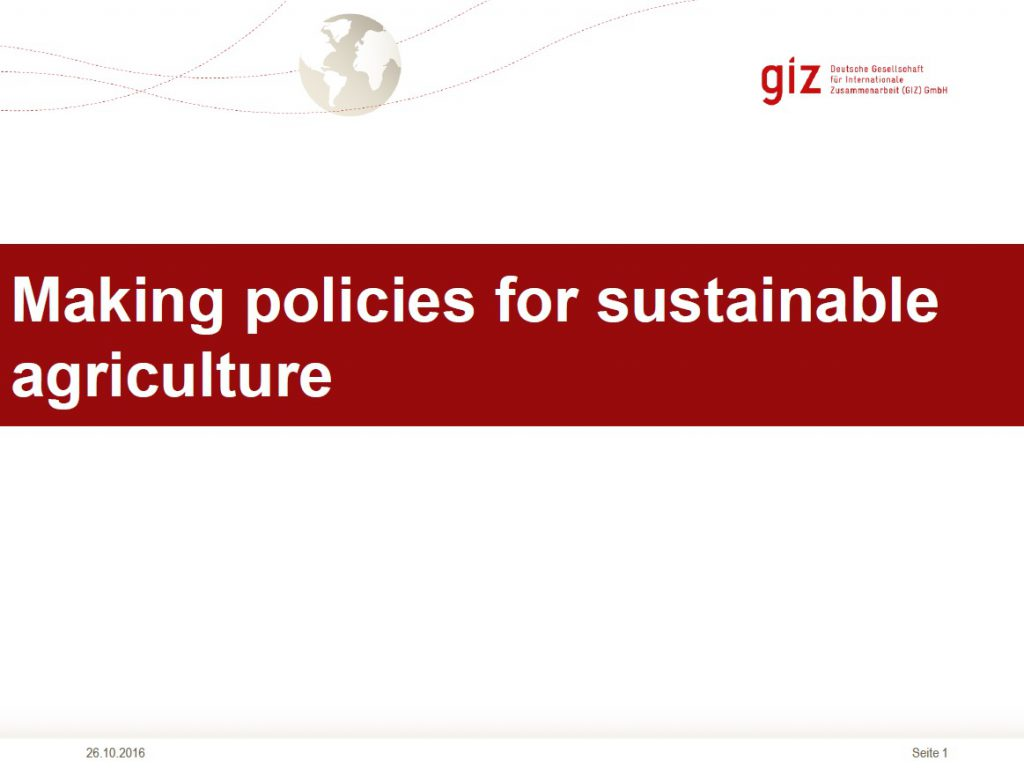 Making policies for sustainable agriculture