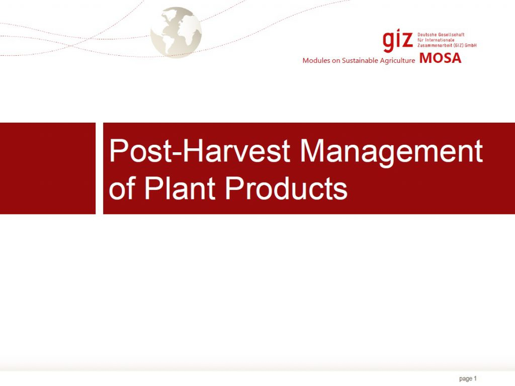 Post-Harvest Management of Plant Products